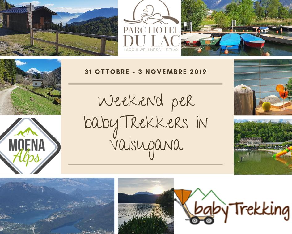 Weekend in Valsugana